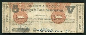1862 $5 MECHANICS SAVINGS & LOAN ASSOCIATION SAVANNAH, GA OBSOLETE SCRIP NOTE