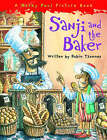 Sanji and the Baker by Robin Tzannes (Paperback, 2008)
