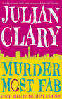 Murder Most Fab by Julian Clary (Paperback, 2008)