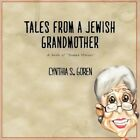Tales From a Jewish Grandmother 9781477240960 Paperback