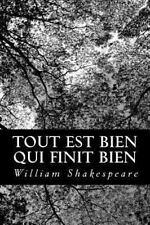 Tout Est Bien Qui Finit Bien by William Shakespeare (2012, Paperback)
