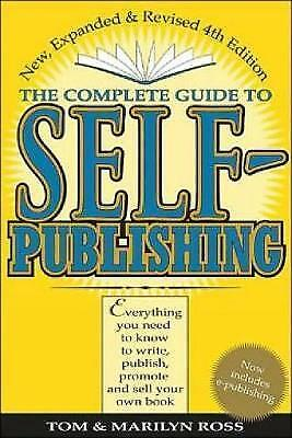 1 of 1 - The Complete Guide to Self-Publishing: Everything You Need to Know to Write,...