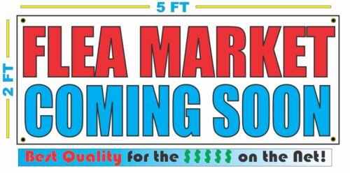 FLEA MARKET COMING SOON Banner Sign NEW Larger Size High Quality XXL