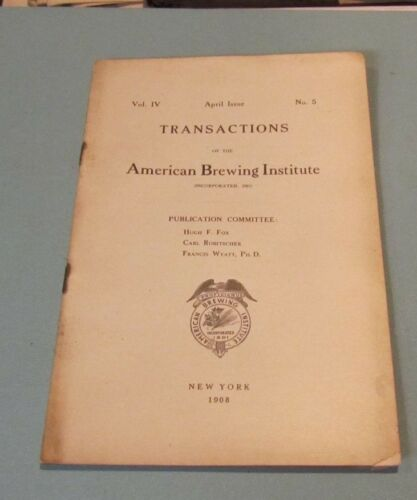 1908 American Brewing Institute Transaction Booklet and Membership List Beer