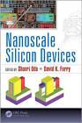 Nanoscale Silicon Devices by Apple Academic Press Inc. (Hardback, 2016)