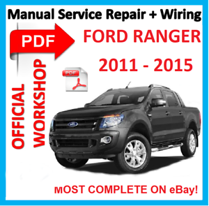 official workshop manual service repair for ford ranger 2011 2015 rh ebay co uk 2009 ford ranger repair manual pdf 2006 ford ranger repair manual pdf