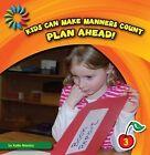 Plan Ahead! by Katie Marsico (Paperback / softback, 2012)