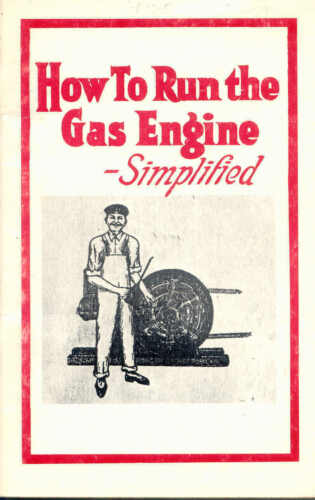 owners hints for G.E 1915 How to Run the Gas Engine reprint
