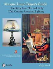 Antique Lamp Buyer's Guide : Identifying Late 19th and Early 20th Century...