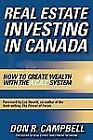 Real Estate Investing in Canada : Creating Wealth with the ACRE System by Don R. Campbell (2009, Hardcover)