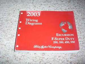 2003 Ford Excursion F550 Electrical Wiring Diagram Manual ...