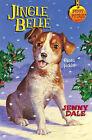 Jingle Belle by Jenny Dale (Paperback, 2002)