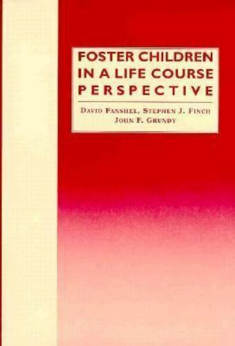 Foster Children in a Life Course Perspective, , Very Good Book