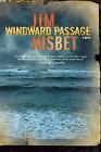 Windward Passage by Reverend Jim Nisbet (Hardback, 2010)