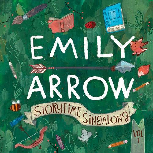 Emily Arrow - Storytime Singalong Vol. 1 [New CD]