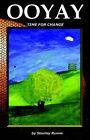 Ooyay by Stanley Rumm (Paperback / softback, 2007)