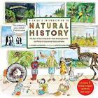 A Child's Introduction to Natural History: The Story of Our Living Earth - From Amazing Animals and Plants to Fascinating Fossils and Gems by Meredith Hamilton, Heather Alexander (Hardback, 2016)