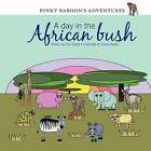 Pinky Baboon's Adventures: A Day in the African Bush by Carli Roodt (Paperback / softback, 2012)