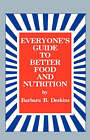 Everyone's Guide to Better Food and Nutrition by Barbara B Deskins (Hardback, 1975)