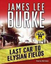 Last Car to Elysian Fields: A Novel (Dave Robicheaux Mysteries) by Burke, James