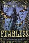 Fearless by Cornelia Funke (Hardback, 2013)
