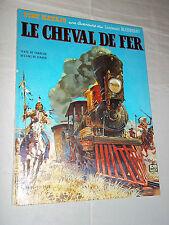 """BLUEBERRY -  LE CHEVAL DE FER"" GIRAUD & CHARLIER (1971) 2e EDITiON"