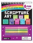 Glitter Scripture Art by Kim Mitzo Thompson, Twin Sisters(r), Karen Mitzo Hilderbrand (Spiral bound, 2016)