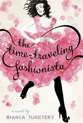 The Time-Traveling Fashionista Turetsky, Bianca Hardcover
