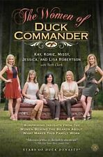 The Women of Duck Commander: Surprising Insights from the Women Behind the Beard