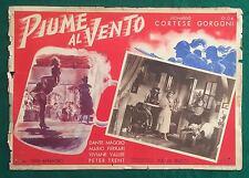 FOTOBUSTA ORIGINALE PIUME AL VENTO CORTESE GORGONI MAGGIO 1951 RARISSIMA