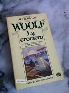 LA CROCIERA - Virginia Woolf - Newton 1994 - EDIZIONE INTEGRALE