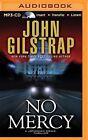 No Mercy by John Gilstrap (CD-Audio, 2015)