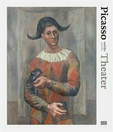 Picasso Und Das Theater / The Theatre Hardcover Olivier Berggruen