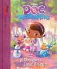 Doc McStuffins: A Dragon's Best Friend by Sheila Sweeny Higginson (Hardback, 2015)