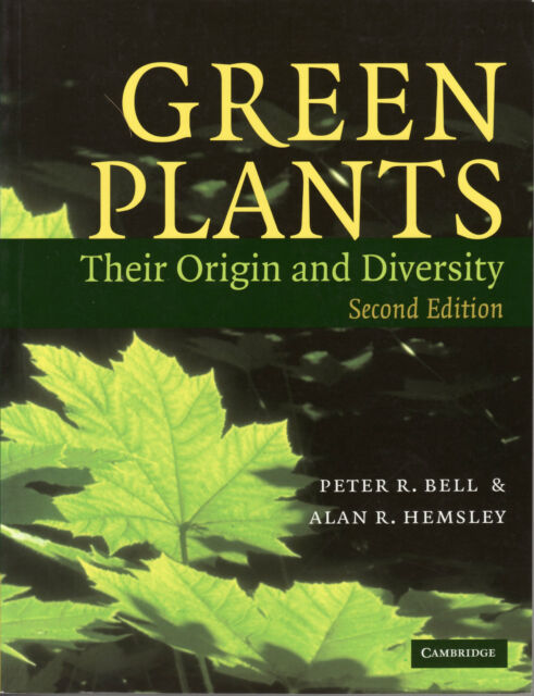 Green Plants. 2.ed, Bell & Hemsley Cambridge University Press