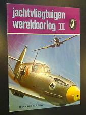 Jachtvliegtuigen Wereldoorlog ll door B. van der Klaauw