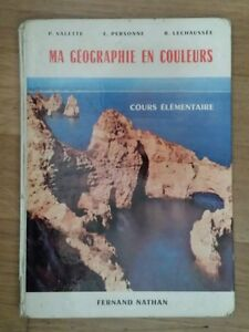 MA-GEOGRAPHIE-EN-COULEURS-Cours-Elementaire-Nathan-1965