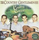 Country Concert * by The Country Gentlemen (CD, Sep-2008, Gusto Records)