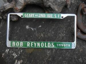 Vintage License Frame Dealer Reynolds Toyota San Francisco