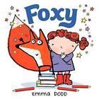 Foxy by Emma Dodd (Hardback, 2012)