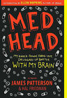 Med Head: My Knock-Down, Drag-Out, Drugged-Up Battle with My Brain by Turtleback Books (Hardback, 2010)