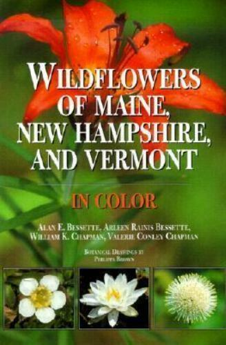 Wildflowers of Maine, New Hampshire, and Vermont in Color, , Chapman, Valerie,Ch