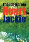 Thoughts From The Heart of Jackie 9781450057912 Hardcover P H