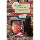 George's Wictionary a Reference Work for a Generashion 9781434376879