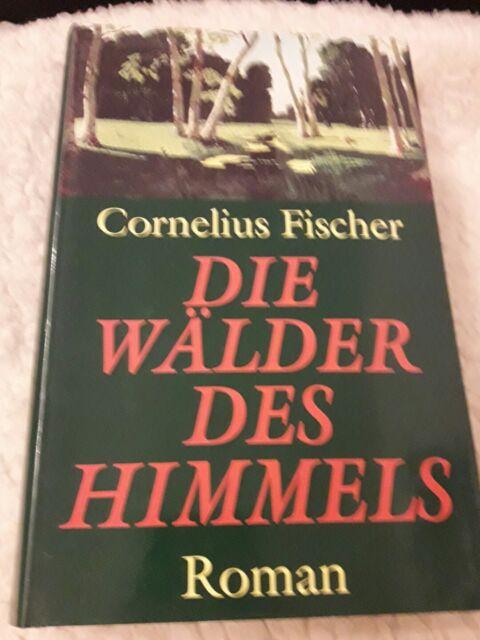 Die Wälder des Himmels von Cornelius Fischer