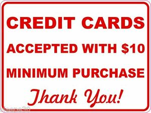 Credit Cards Accepted With 10 Minimum Purchase Sign Sticker
