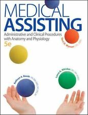 Medical Assisting : Administrative and Clinical Procedures with Anatomy and Physiology by Kathryn A. Booth, Leesa G. Whicker and Terri D. Wyman (2013, Hardcover)