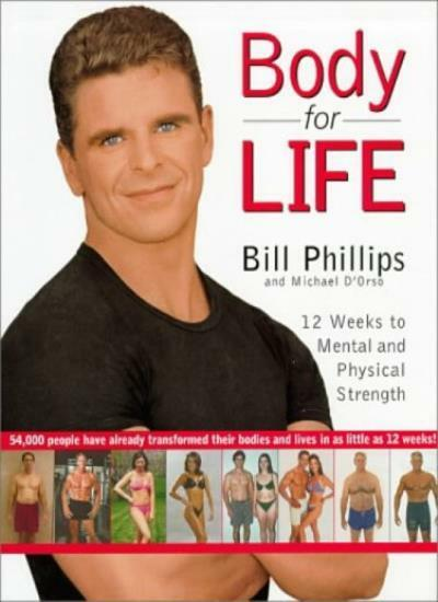 Body for Life: 12 Weeks to Mental and Physical Strength,Bill P ,.9780007131921