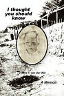 I Thought You Should Know by Tetske T Van Der Wal (Paperback / softback, 2010)