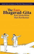 The Easy Bhagavad-Gita by Koti Sreekrishna and Hari Ravikumar (2013, Paperback)